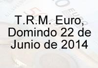 TRM Euro Colombia, Domingo 22 de Junio de 2014