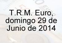 TRM Euro Colombia, domingo 29 de Junio de 2014
