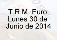 TRM Euro Colombia, Lunes 30 de Junio de 2014