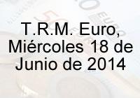 TRM Euro Colombia, Miércoles 18 de Junio de 2014
