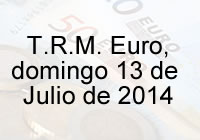 TRM Euro Colombia, domingo 13 de Julio de 2014