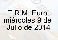 TRM Euro Colombia, miércoles 9 de Julio de 2014