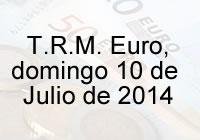 TRM Euro Colombia, domingo 10 de agosto de 2014
