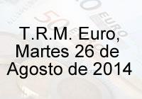 TRM Euro Colombia, martes 26 de agosto de 2014