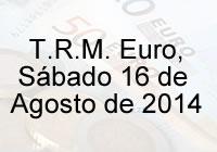 TRM Euro Colombia, sábado 16 de agosto de 2014