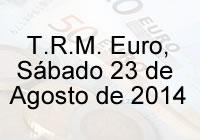 TRM Euro Colombia, sábado 23 de agosto de 2014