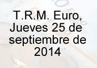 TRM Euro Colombia, Jueves 25 de septiembre de 2014