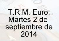 TRM Euro Colombia, Martes 2 de septiembre de 2014