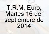 TRM Euro Colombia, martes 16 de septiembre de 2014