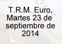 TRM Euro Colombia, martes 23 de septiembre de 2014