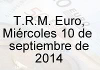 TRM Euro Colombia, Miércoles 10 de septiembre de 2014