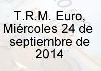 TRM Euro Colombia, miércoles 24 de septiembre de 2014