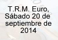 TRM Euro Colombia, Sábado 20 de septiembre de 2014