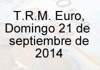 TRM Euro Colombia, Domingo 21 de septiembre de 2014