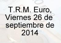 TRM Euro Colombia, viernes 26 de septiembre de 2014