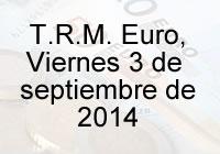 TRM Euro Colombia, viernes 3 de octubre de 2014