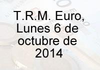 TRM Euro Colombia, lunes 6 de octubre de 2014