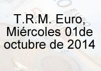 TRM Euro Colombia, miércoles 01 de octubre de 2014