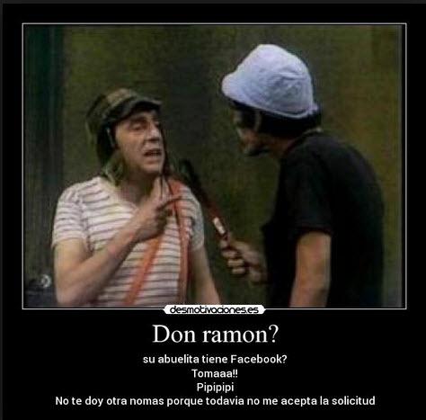 Compartir imágenes divertidas de don Ramon