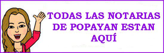 directorio de notarias en Popayan Cauca 2015