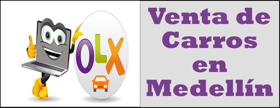 OLX Colombia, compra y venta de carros usados en Medellín Antioquia