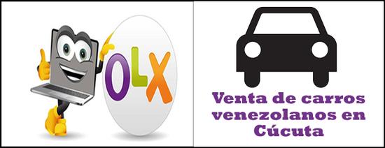 OLX España venta de carros usados Venezolanos en Cúcuta