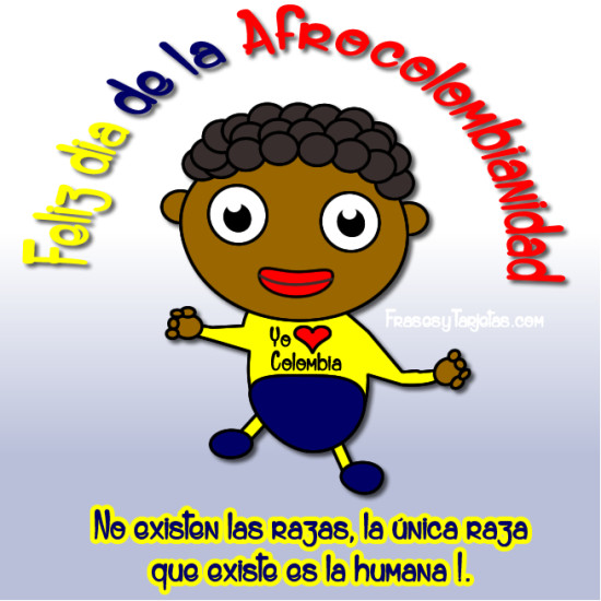 Postales y frases para el día de la Afrocolombianidad 2015