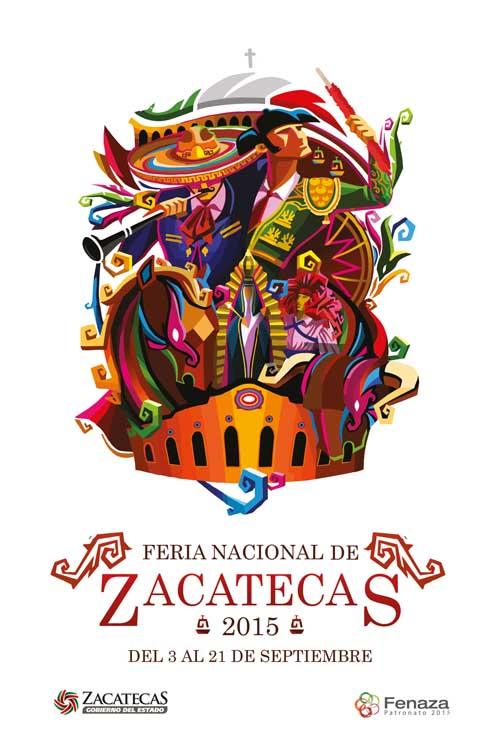 Cartel ganador de la Feria Nacional de Zacatecas México 2015