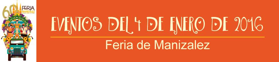 programacion-feria-de-manizales-lunes-4-de-enero-de-2016