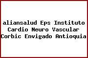 <i>aliansalud Eps Instituto Cardio Neuro Vascular Corbic Envigado Antioquia</i>