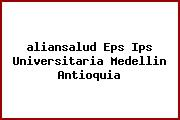 <i>aliansalud Eps Ips Universitaria Medellin Antioquia</i>