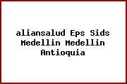 <i>aliansalud Eps Sids Medellin Medellin Antioquia</i>