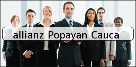 <b>allianz Popayan Cauca</b>