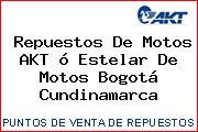 Repuestos De Motos AKT ó Estelar De Motos Bogotá Cundinamarca