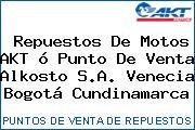 Repuestos De Motos AKT ó Punto De Venta Alkosto S.A. Venecia Bogotá Cundinamarca