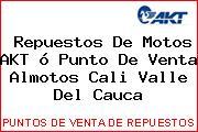 Teléfono y Dirección de repuestos de motos AKT ó Punto de venta Almotos, Cali, Valle del Cauca, Colombia