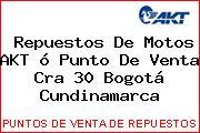 Repuestos De Motos AKT ó Punto De Venta Cra 30 Bogotá Cundinamarca