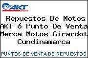 Repuestos De Motos AKT ó Punto De Venta Merca Motos Girardot Cundinamarca