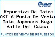 Teléfono y Dirección de repuestos de motos AKT ó Punto de venta Moto Japonesa, Buga, Valle del Cauca, Colombia