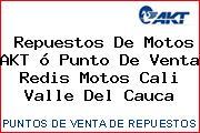 Teléfono y Dirección de repuestos de motos AKT ó Punto de venta Redis Motos, Cali, Valle del Cauca, Colombia