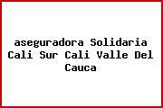 <i>aseguradora Solidaria Cali Sur Cali Valle Del Cauca</i>