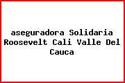 <i>aseguradora Solidaria Roosevelt Cali Valle Del Cauca</i>