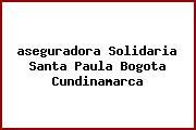 Teléfono y Dirección Aseguradora Solidaria, Santa Paula, Bogotá, Cundinamarca