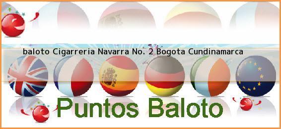 <b>baloto Cigarreria Navarra No. 2</b> Bogota Cundinamarca