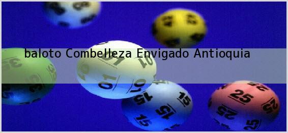 <b>baloto Combelleza</b> Envigado Antioquia