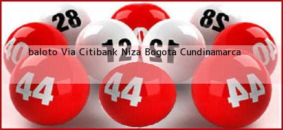 <b>baloto Via Citibank Niza</b> Bogota Cundinamarca