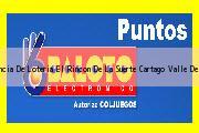 Teléfono y Dirección Baloto, Agencia De Loteria El Rincon De La Suerte, Cartago, Valle Del Cauca