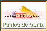 Teléfono y Dirección Baloto, Almacen El Fondo, Cisneros, Antioquia