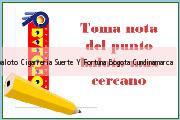 <i>baloto Cigarreria Suerte Y Fortuna</i> Bogota Cundinamarca
