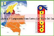 Teléfono y Dirección Baloto, Joyeria Y Compraventa Diana Centro, Cali, Valle Del Cauca